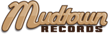 Mudtown Records