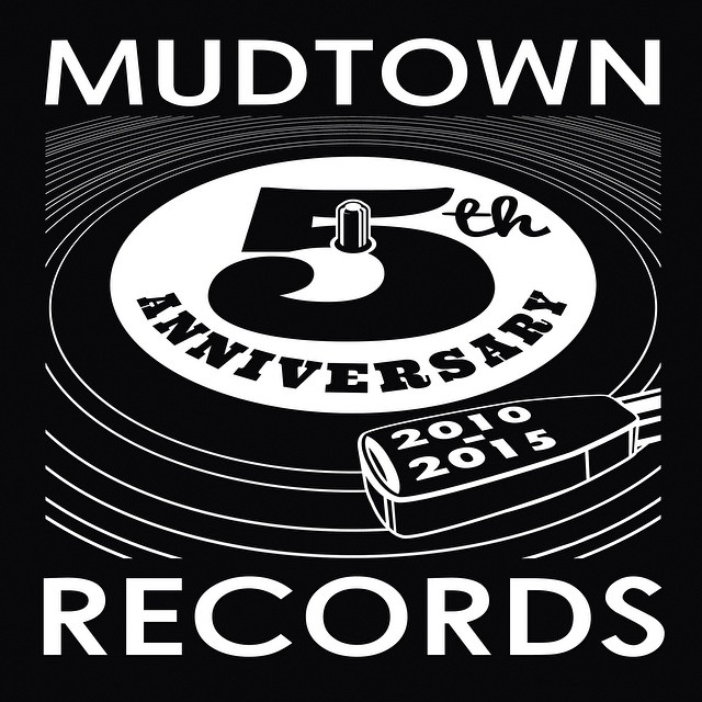 Mudtown's 5th Anniversary