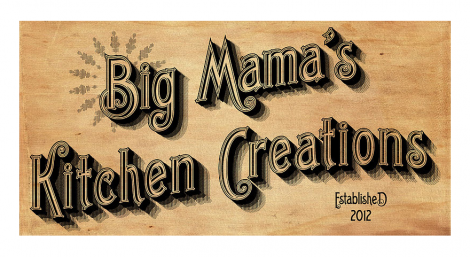 Visit Big Mama's Kitchen Creations