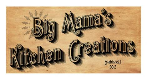 Visit Big Mama's Kitchen Creations